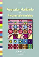 Progressives Gedächtnis- u. Konzentrationstraining