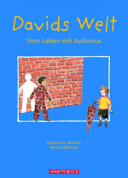 Davids Welt. Vom Leben mit Autismus