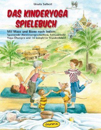 Das Kinderyoga Spielebuch