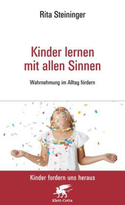 Steininger, Kinder lernen mit allen Sinnen
