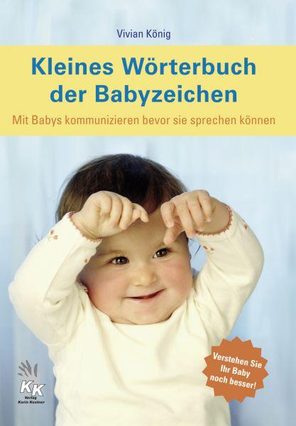Kleines Wörterbuch der Babyzeichen