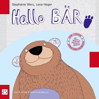 Werz / Heger : Hallo Bär