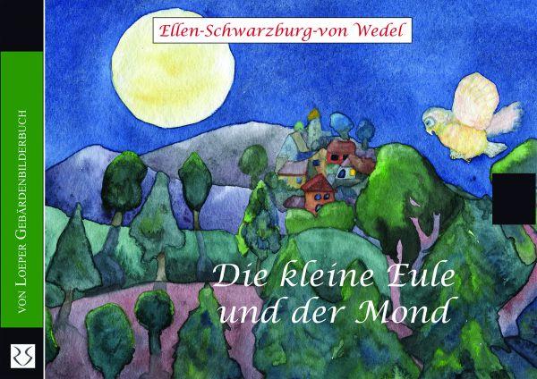 Die kleine Eule und der Mond