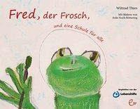Thies: Fred, der Frosch, und eine Schule für alle